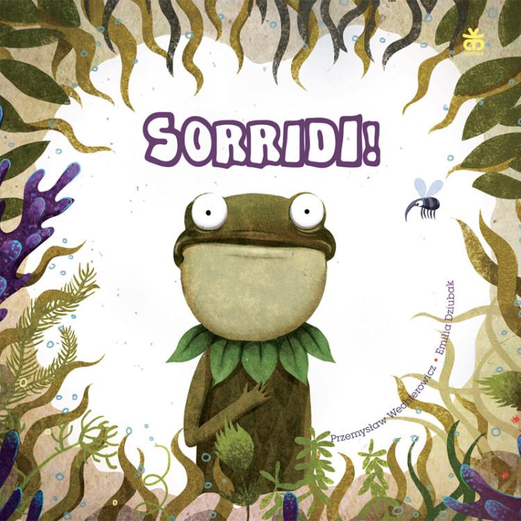 Novità in libreria: SORRIDI! di Wechterowicz e Dziubak, Sinnos