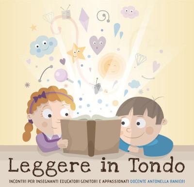 Leggere in Tondo: seminari di approfondimento sull'albo illustrato per insegnanti educatori e genitori